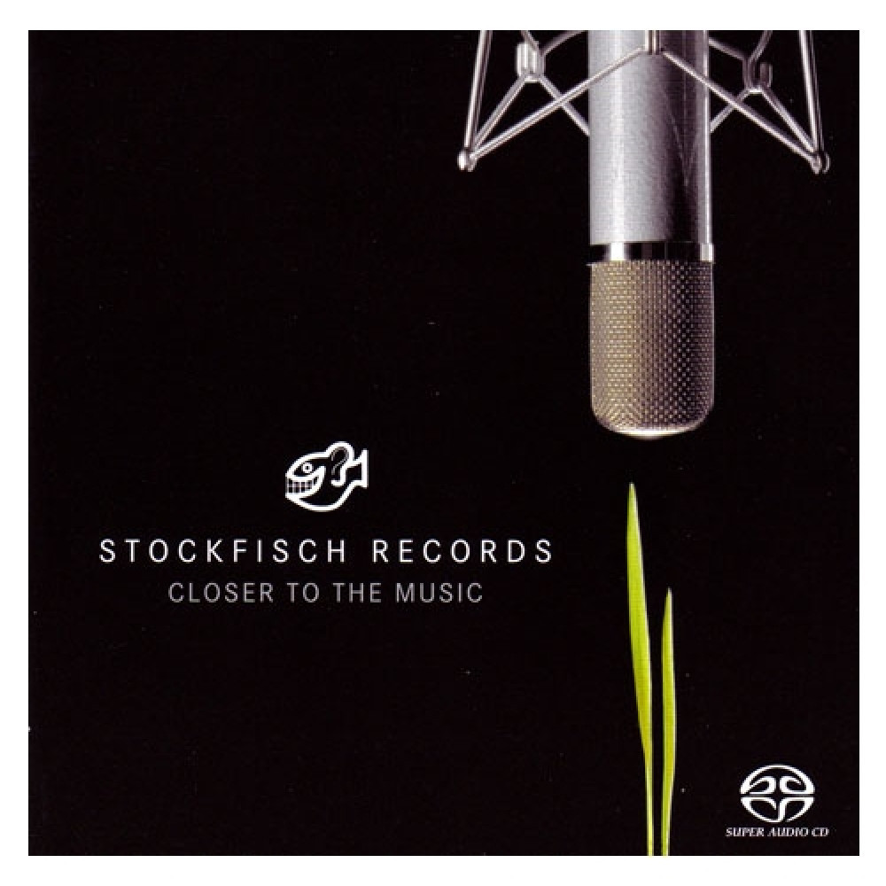 Stockfisch Closer to the music SACD/CD vol.1